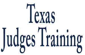 Texas Judges Training